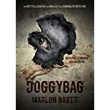 Doggy Bag: Eine Kannibalische Kurzgeschichte