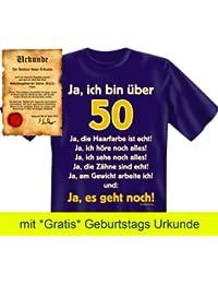 Witzige Geburtstag Sprüche Fun Tshirt! Ja, ich bin über 50! - T-Shirt in Navy Blau mit Gratis Urkunde!