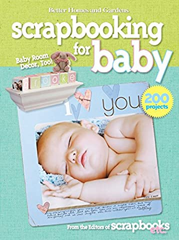 Scrapbooking for Baby (Better Homes and Gardens) (Better Homes and