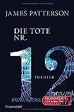 Die Tote Nr. 12: Thriller (Women's Murder Club, Band 12)