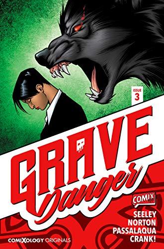 Grave Danger #3 (of 5) (comiXology Originals) por Tim Seeley