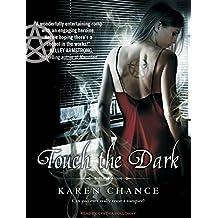 Touch the Dark (Cassandra Palmer) by Karen Chance (2008-09-15)