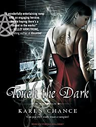 Touch the Dark (Cassandra Palmer) by Karen Chance (2008-09-15)