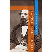 Barnabé Rudge: TOME 1 ET 2 (French Edition)