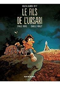 Le fils de l'Ursari [BD] par Xavier-Laurent Petit
