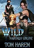 #5: Wild Fantasy Online (Books 1-3)