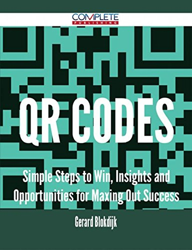 qr-codes-simple-steps-to-win-insights-and-opportunities-for-maxing-out-success