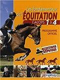 Les fondamentaux de l'équitation : Galops 1 à 4
