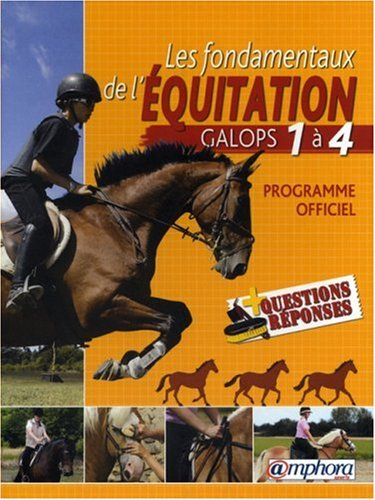 Les fondamentaux de l'quitation : Galops 1  4