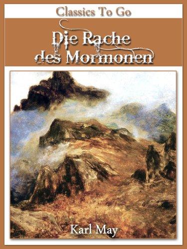 Die Rache des Mormonen Jubiläumsedition zum 101. Todesjahr von ...