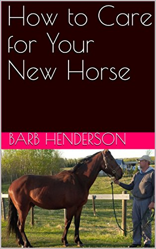 How to Care for Your New Horse (English Edition)
