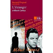 L'Étranger d'Albert Camus (Essai et dossier)