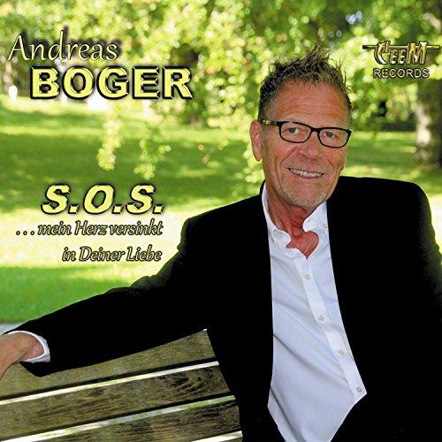 Andreas Boger - Sos mein Herz versinkt in Deiner Liebe