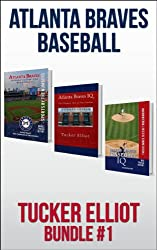 Tucker Elliot Bundle #1 - ATLANTA BRAVES BASEBALL (Black Mesa Sports Bundles) (English Edition)