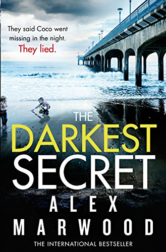 The Darkest Secret por Alex Marwood