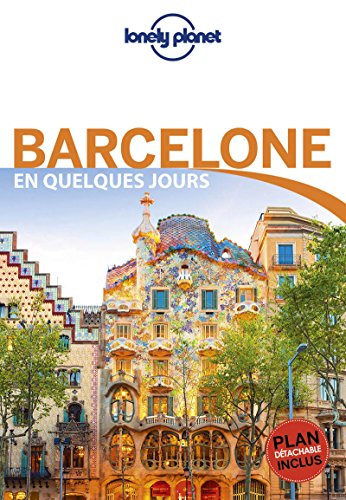 Barcelone En Quelques Jours - 5ed par Lonely Planet LONELY PLANET