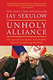 Unholy Alliance: The Agenda Iran, Russia and Jihadists Share for Conquering the World