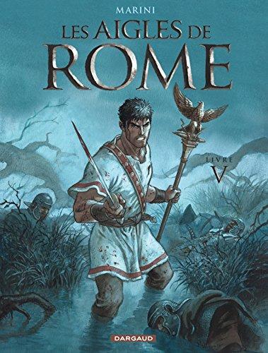 Les Aigles de Rome - tome 5 - Livre V
