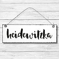 Heidewitzka - Dekoschild Türschild Wandschild Holz Deko Schild 10x30cm Holzdeko Holzbild Deko Schild Geschenk Mitbringsel Geburtstag Hochzeit Weihnachten