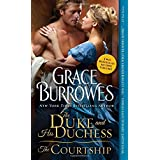 The Duke and His Duchess / The Courtship (Windham) by Grace Burrowes (2015-09-06)