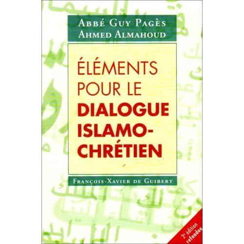 Eléments pour le dialogue islamo-chrétien
