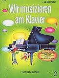 Wir Musizieren Am Klavier, Bd. 2: Buch für Klavier -