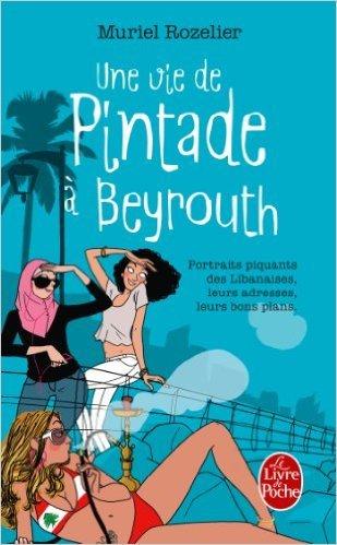 Une Vie De Pintade à Beyrouth [Pdf/ePub] eBook