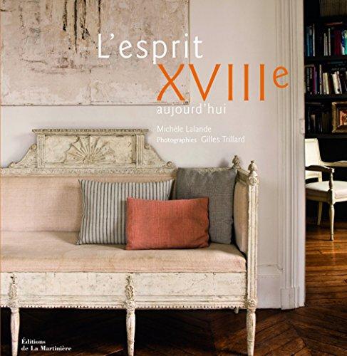 L'Esprit XVIIIe aujourd'hui par Michele Lalande