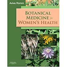 (BOTANICAL MEDICINE FOR WOMEN'S HEALTH) BY Romm, Aviva(Author)Paperback on (04 , 2009)