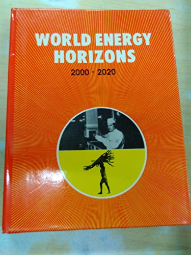 World Energy Horizons 2000-2020