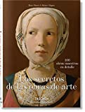 Los secretos de las obras de arte (Bibliotheca Universalis)