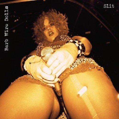 Slit by Barb Wire Dolls (2012-05-04)