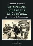 La civiltà contadina in Calabria. Il recupero della memoria