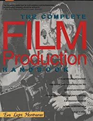The Complete Film Production Handbook by Eve Light Honthaner (1993-11-02)