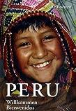 Peru: Willkommen - Bienvenidos
