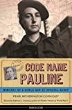 Image de Code Name Pauline: Memoirs of a World War II Special Agent
