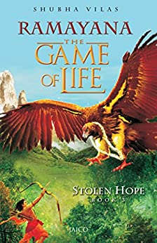 Ramayana: The Game of Life - Book 3 - Stolen Hope by [Vilas, Shubha]