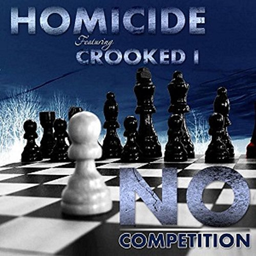 No Competition (feat. Crooked I) [Explicit]