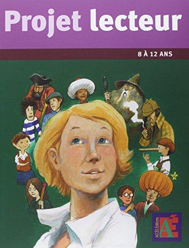 Projet lecteur 8 à 12 ans par Jean-Bernard Schneider