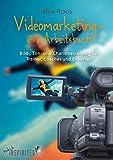 Videomarketing - ein Arbeitsbuch: Bild-