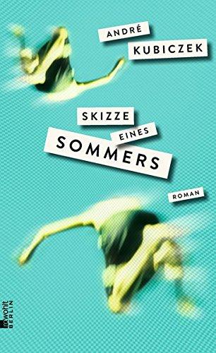 Buchseite und Rezensionen zu 'Skizze eines Sommers' von André Kubiczek