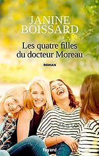 Les quatre filles du docteur Moreau par Janine Boissard