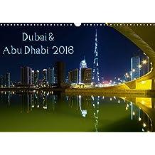 CALVENDO Orte: Dubai & Abu Dhabi 2016 (Wandkalender 2016 DIN A3 quer): Impressionen vom Persischen Golf (Monatskalender, 14 Seiten)