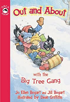 Out and About with the Big Tree Gang (Orca Echoes) (English Edition) de [Bogart, Jill, Bogart, Jo Ellen]