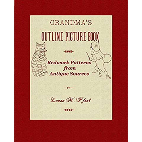 Grandma's Outline Picture Book: Redwork Patterns from Antique Sources (English Edition)