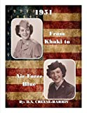 1951 From Khaki to Air Force Blue (English Edition)