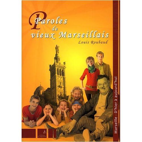 Paroles de vieux Marseillais