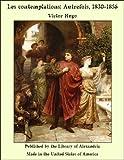 Les contemplations - Autrefois, 1830-1856 - Format Kindle - 9781465585509 - 2,95 €