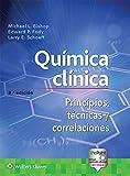 Química Clínica: Principios, Técnicas Y Correlaciones