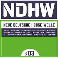 Ndhw - Neue Deutsche House Welle, Vol. 3